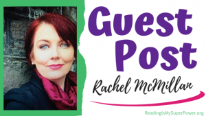 Guest Post (and a Giveaway!): Rachel McMillan & Dream, Plan, and Go