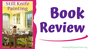 Book Review (and a Giveaway)!: Still Knife Painting by Cheryl Hollon