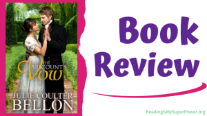 Book Review (and a Giveaway!): The Viscount's Vow by Julie Coulter Bellon