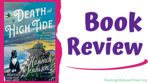 Book Review (and a Giveaway!): Death at High Tide by Hannah Dennison