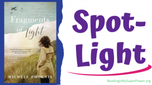 Book Spotlight: Fragments of Light by Michèle Phoenix