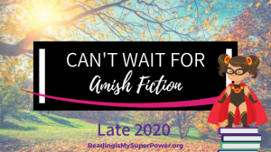 New Releases I'm Excited About: Late 2020 Amish Fiction