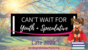 New Releases I'm Excited About: Late 2020 Youth & Speculative Fiction