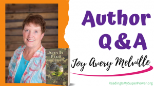 Author Interview (and a Giveaway!): Joy Avery Melville & Sown In Peace