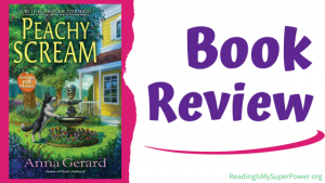 Book Review (and a Giveaway!): Peachy Scream by Anna Gerard