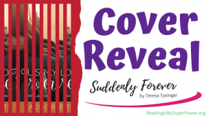 Cover Reveal: Suddenly Forever by Teresa Tysinger