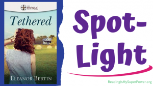 Book Spotlight: Tethered by Eleanor Bertin