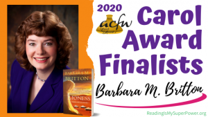 2020 Carol Award Finalists Q&A (and a Giveaway!): Barbara M. Britton & Lioness: Mahlah's Journey