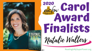 2020 Carol Award Finalists Q&A (and a Giveaway!): Natalie Walters & Living Lies