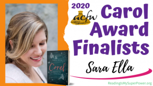 2020 Carol Award Finalists Q&A (and a Giveaway!): Sara Ella & Coral