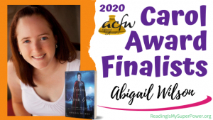 2020 Carol Award Finalists Q&A (and a Giveaway!): Abigail Wilson & Midnight on the River Grey