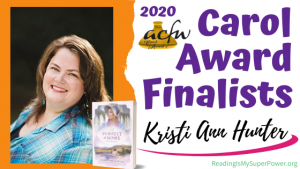 2020 Carol Award Finalists Q&A (and a Giveaway!): Kristi Ann Hunter & A Pursuit of Home