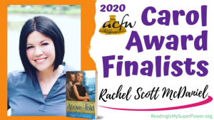 2020 Carol Award Finalists Q&A (and a Giveaway!): Rachel Scott McDaniel & Above the Fold