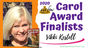 2020 Carol Award Finalists Q&A (and a Giveaway!): Vikki Kestell & Laynie Portland, Retired Spy