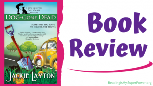 Book Review (and a Giveaway!): Dog-Gone Dead by Jackie Layton