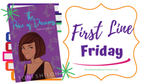 First Line Friday (week 209): The Price of Dreams
