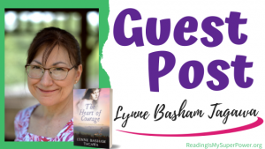 Guest Post (and a Giveaway!): Lynne Basham Tagawa & The Heart of Courage