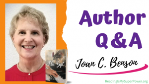 Author Interview (and a Giveaway!): Joan C. Benson & His Gift