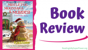 Book Review (and a Giveaway!): Mistletoe, Moussaka, and Murder by Tina Kashian