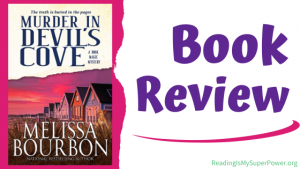 Book Review (and a Giveaway!): Murder in Devil's Cove by Melissa Bourbon
