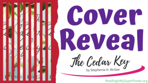 Cover Reveal: The Cedar Key by Stephenia H. McGee