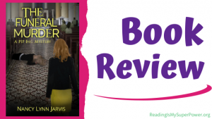 Book Review (and a Giveaway!): The Funeral Murder by Nancy Lynn Jarvis
