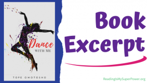 Book Spotlight (and a Giveaway!): Dance With Me by Tope Omotosho