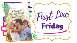 First Line Friday (and a Giveaway!): A Ranger for the Twins