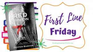 First Line Friday (and a Giveaway!): The Red Ribbon
