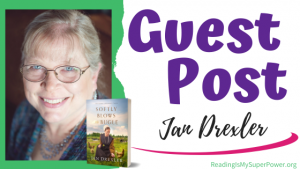Guest Post (and a Giveaway!): Jan Drexler & Softly Blows the Bugle