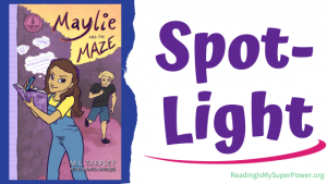 Book Spotlight (and a Giveaway!): Maylie and the Maze by M. L. Tarpley