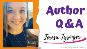 Author Interview (and a Giveaway!): Teresa Tysinger & Suddenly Forever