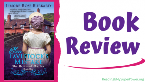 Book Review (and a Giveaway): Miss Tavistock's Mistake by Linore Rose Burkard