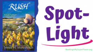 Book Spotlight (and a Giveaway!): Rush by Jayme H Mansfield