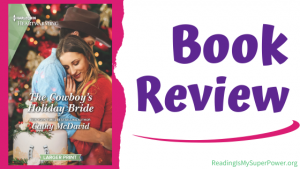 Book Review (and a Giveaway!): The Cowboy's Holiday Bride by Cathy McDavid