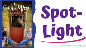 Book Spotlight (and a Giveaway!): Ginnie West Adventure Collection by Monique Bucheger
