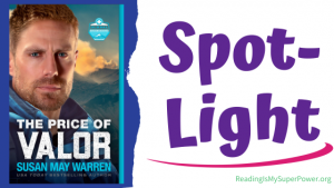 Book Spotlight (and a Giveaway!): The Price of Valor by Susan May Warren