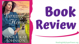 Book Review: Turning Home by Janice Kay Johnson