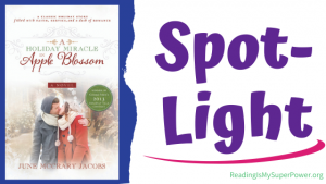 Book Spotlight (and a Giveaway!): A Holiday Miracle in Apple Blossom by June McCrary Jacobs