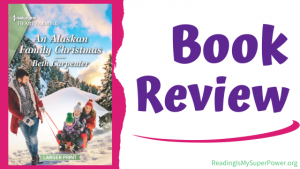 Book Review (and a Giveaway!): An Alaskan Family Christmas by Beth Carpenter