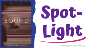 Book Spotlight (and a Giveaway!): Bound by Victoria Lynn