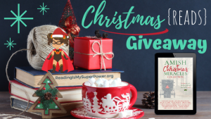 It's Beginning to Look a Lot Like Christmas (Reads) GIVEAWAY: Amish Christmas Miracles (+ guest post)