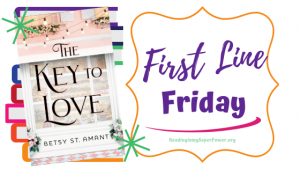 First Line Friday (and a Giveaway!): The Key to Love