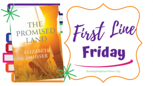 First Line Friday (and a Giveaway!): The Promised Land