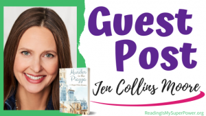 Guest Post (and a Giveaway!): Jen Collins Moore & Murder in the Piazza