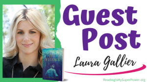 Guest Post (and a Giveaway!): Laura Gallier & The Defiance