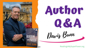 Author Interview (and a Giveaway!): Davis Bunn & Burden of Proof