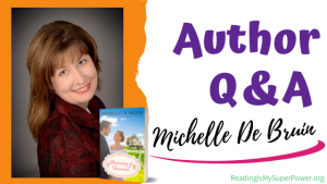 Author Interview (and a Giveaway!): Michelle De Bruin & Dreaming of Tomorrow