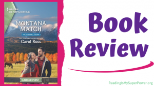 Book Review: Montana Match by Carol Ross