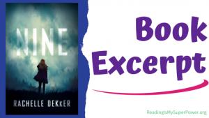 Book Spotlight (and a Giveaway!): Nine by Rachelle Dekker